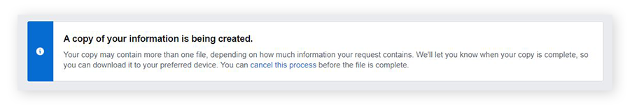 Screenshot of a Facebook info box informing you that a copy of your information is being created