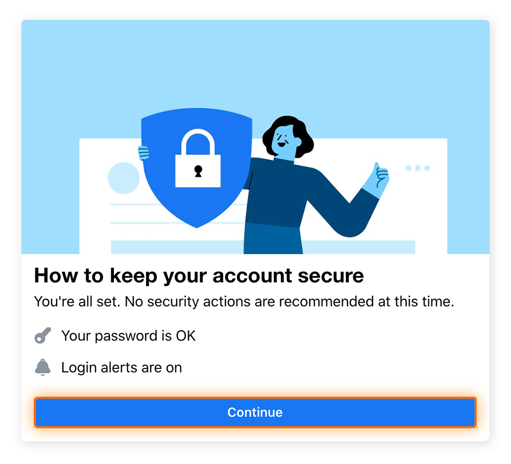 At the end, the Facebook Security Checkup will confirm that your account is secure.