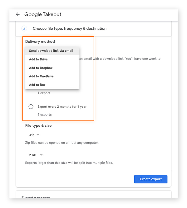 With Google Takeout, you can choose how you want Google to deliver your data and how frequently.