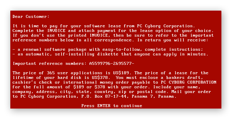 The AIDS Trojan ransomware note from 1989.